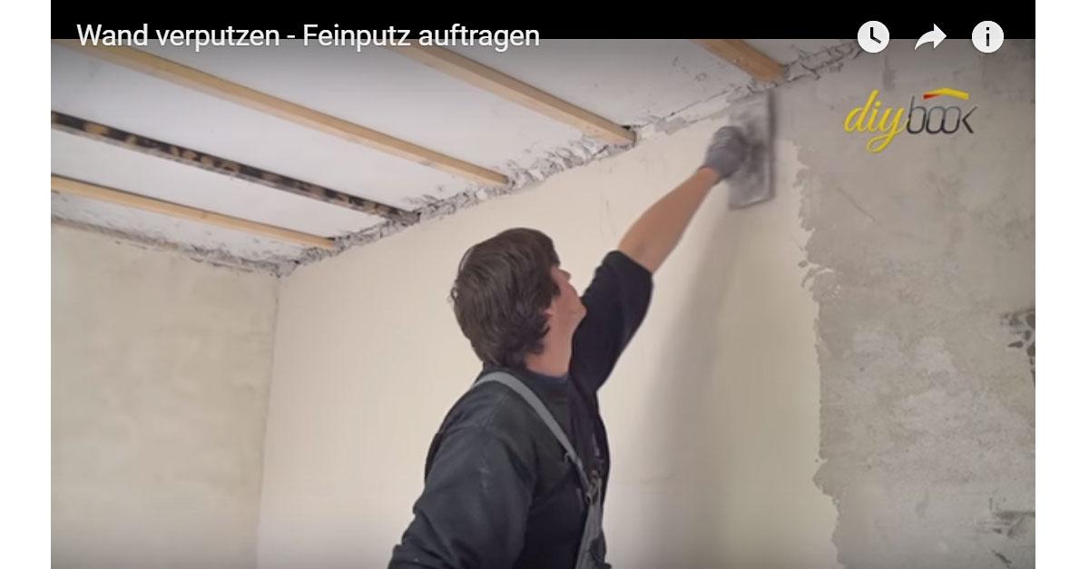 Wand verputzen: Feinputz auftragen   Video-Anleitung @ diybook.ch
