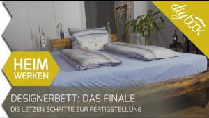 Embedded thumbnail for Designerbett selber bauen - Das Finale