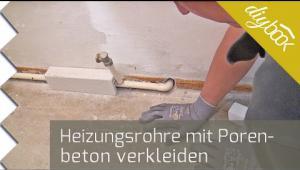 Embedded thumbnail for Verkleidung für Heizungsrohre aus Porenbeton herstellen