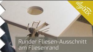 Embedded thumbnail for Fliese rund schneiden - Der Ausschnitt am Fliesenrand