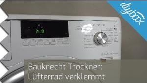 Embedded thumbnail for Trockner dreht sich nicht mehr – Lüfterrad verklemmt
