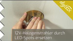 Embedded thumbnail for Halogenspots durch LED ersetzen