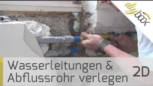 Embedded thumbnail for Wasserleitungen und Abflussrohr selbst verlegen