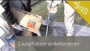 Embedded thumbnail for Zaunpfosten einbetonieren
